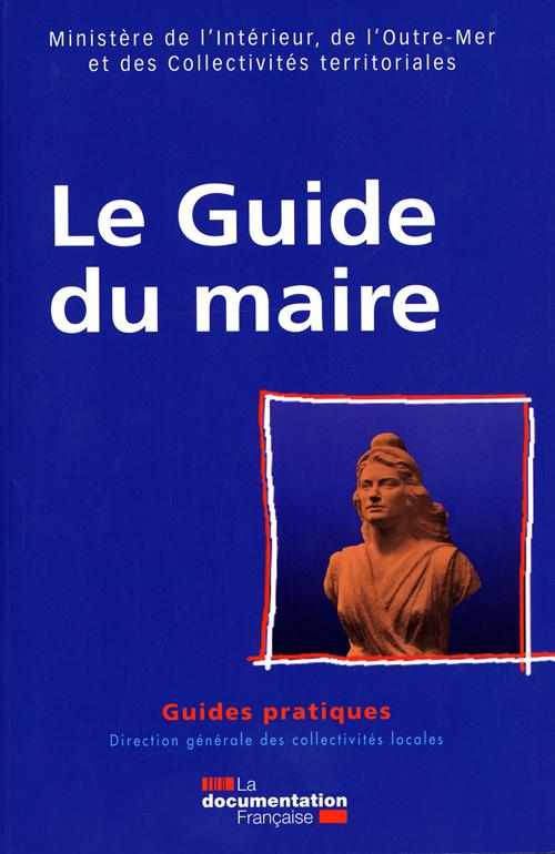LE GUIDE DU MAIRE 2008 GUIDE PRATIQUES