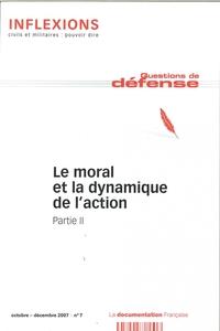 INFLEXIONS N 7 LE MORAL ET LA DYNAMIQUE DE L'ACTION PART.II SEPTEMBRE 2007
