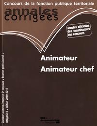 ANNALES CORRIGEES N 14 ANIMATEUR - ANIMATEUR CHEF 2010-2011