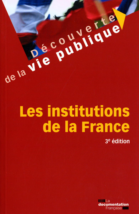 LES INSTITUTIONS DE LA FRANCE (3ED)
