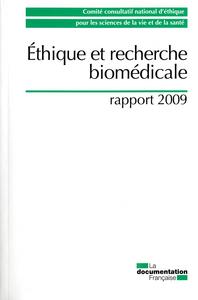 ETHIQUE ET RECHERCHE BIOMEDICALE - RAPPORT 2009