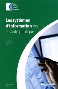 LES SYSTEMES D'INFORMATION POUR LA SANTE PUBLIQUE