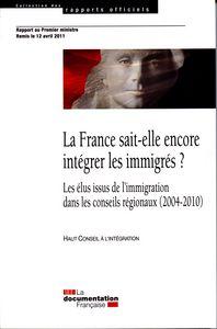 LA FRANCE SAIT-ELLE ENCORE INTEGRER LES IMMIGRES ? - LES ELUS ISSUS DE L'IMMIGRATION DANS LES CONSEI