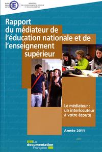 RAPPORT 2011 MEDIATEUR DE L'EDUCATION NATIONALE ET DE L'ENSEIGNEMENT SUPERIEUR