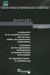 RAPPORT 2011 LA PREVENTION DE LA CORRUPTION EN FRANCE.