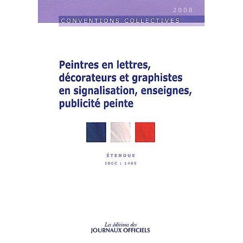 PEINTRES EN LETTRES, DECORATEURS ET GRAPHISTES EN SIGNALISATION, ENSEIGNES,... - PUBLICITE PEINTE N