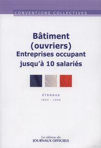 BATIMENT (OUVRIERS) ENTREPRISES OCCUPANT JUSQU'A 10 SALARIES N 3193 (13ED) - IDCC : 1596