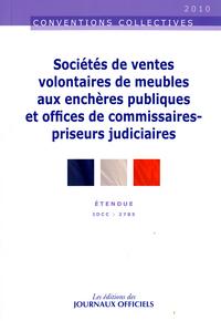 SOCIETES DE VENTES VOLONTAIRES DE MEUBLES AUX ENCHERES PUBLIQUES ET OFFICES DE
