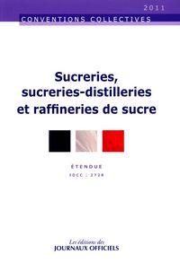 SUCRERIES, SUCRERIES-DISTILLERIES ET RAFFINERIES DE SUCRE N 3026 2011 - ETENDUE IDCC : 2728