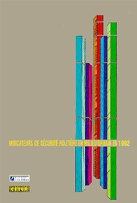 INDICATEURS DE SECURITE ROUTIERE EN MILIEU URBAIN EN 1992