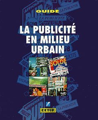 LA PUBLICITE EN MILIEU URBAIN