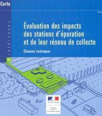 EVALUATION DES IMPACTS DES STATIONS D'EPURATION ET DE LEUR RESEAU DE COLLECTE : ELEMENTS TECHNIQUES