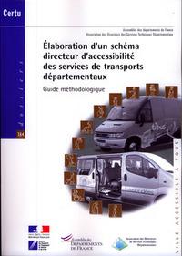 ELABORATION D'UN SCHEMA DIRECTEUR D'ACCESSIBILITE DES SERVICES DE TRANSPORTS DEPARTEMENTAUX (DOSSIER