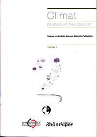 CLIMAT - REUSSIR LE CHANGEMENT VOL. 1 : ENGAGER SON TERRITOIRE DANS UNE DEMARCHE D'ADAPTATION (HC001