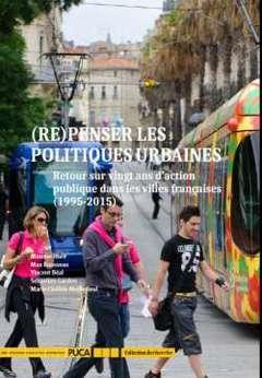 (RE)PENSER LES POLITIQUES URBAINES