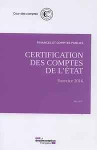 CERTIFICATION DES COMPTES DE L'ETAT EXERCICE 2016