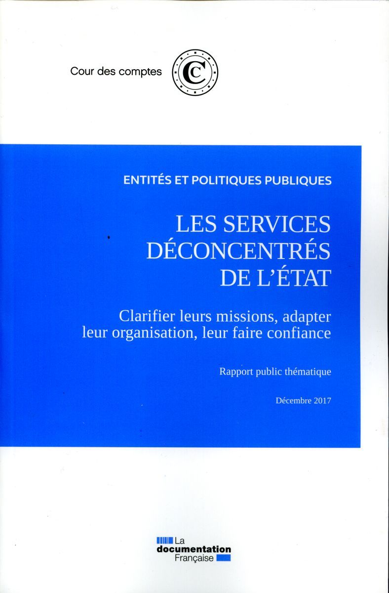 LES SERVICES DECONCENTRES DE L'ETAT DECEMBRE 2017