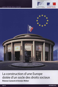 LA CONSTRUCTION D'UNE EUROPE DOTEE D'UN SOCLE DES DROITS SOCIAUX