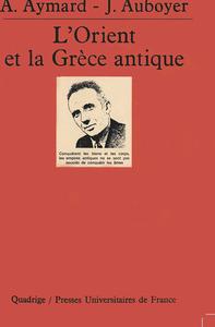 IAD - ORIENT ET LA GRECE ANTIQUE (L')