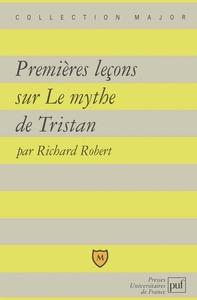 IAD - PREMIERES LECONS SUR LE MYTHE DE TRISTAN