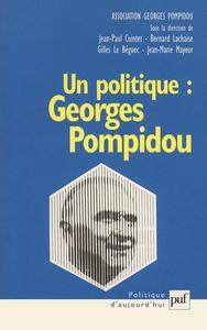 IAD - UN POLITIQUE : GEORGES POMPIDOU