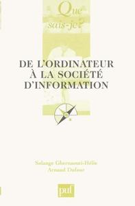 IAD - DE L'ORDINATEUR A LA SOCIETE DE L'INFORMATION (2ED) QSJ 3541