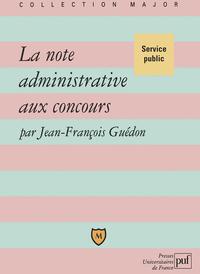 IAD - LA NOTE ADMINISTRATIVE AUX CONCOURS