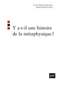 Y A-T-IL UNE HISTOIRE DE LA METAPHYSIQUE ?