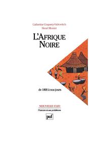 IAD - L'AFRIQUE NOIRE DE 1800 A NOS JOURS (5E ED)