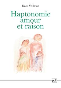 HAPTONOMIE, AMOUR ET RAISON