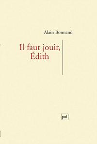 IAD - IL FAUT JOUIR, EDITH