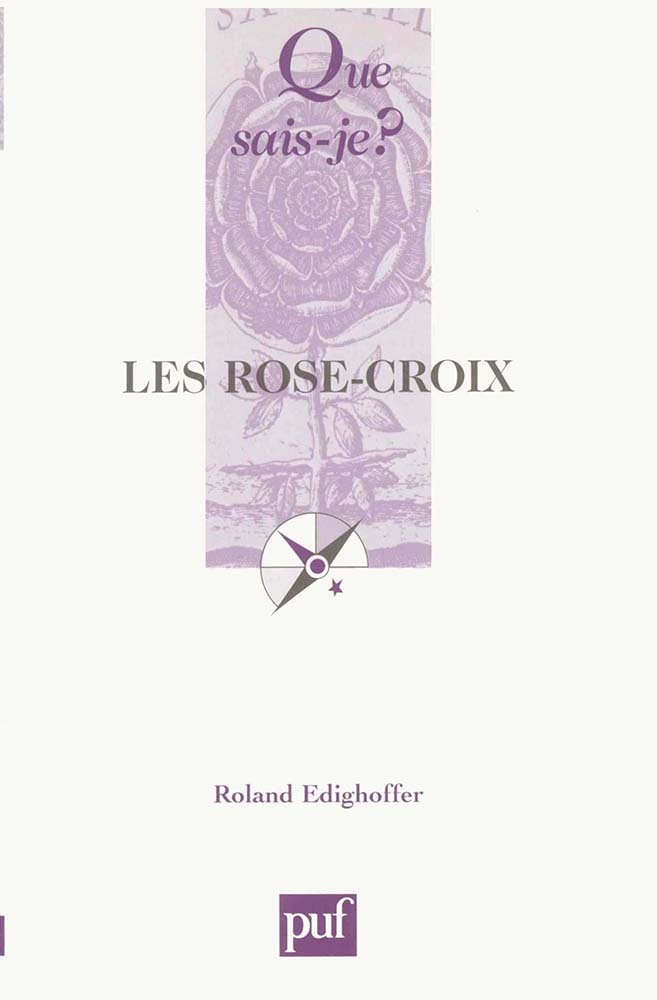 IAD - LES ROSE-CROIX (5ED) QSJ 1982