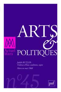 IAD - ACTUEL MARX 2009 N 45 ARTS & POLITIQUES