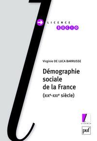 IAD - DEMOGRAPHIE SOCIALE DE LA FRANCE - (XIXE-XXIE SIECLE)