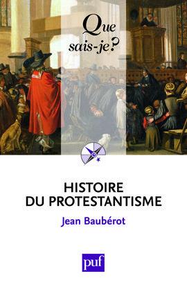 HISTOIRE DU PROTESTANTISME (7ED) QSJ 427