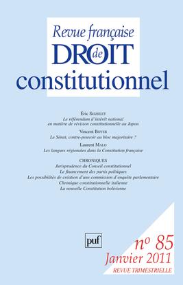 REVUE FRANCAISE DE DROIT CONSTITUTIONNEL 2011 N 85