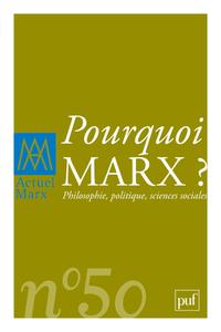 IAD - ACTUEL MARX 2011 N 50 POURQUOI MARX ?