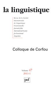 LINGUISTIQUE 2011, VOL. 47 (1) - COLLOQUE DE CORFOU