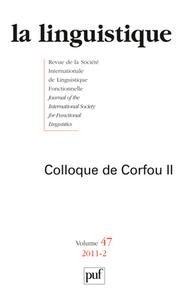 IAD - LINGUISTIQUE 2011 - VOL.47 - N  2 - COLLOQUE DE CORFOU II