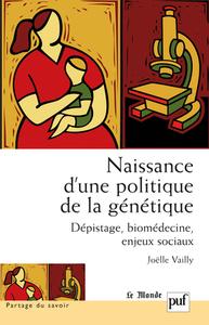NAISSANCE D'UNE POLITIQUE DE LA GENETIQUE