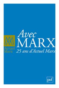 IAD - ACTUEL MARX 2011 HS 2011 AVEC MARX : 25 ANS D'ACTUEL MARX