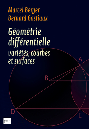 GEOMETRIE DIFFERENTIELLE : VARIETES, COURBES ET SURFACES