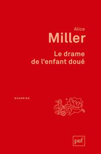 LE DRAME DE L'ENFANT DOUE (2ED)