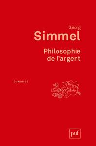 PHILOSOPHIE DE L'ARGENT (3ED)