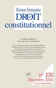 REVUE FRANCAISE DE DROIT CONSTITUTIONNEL 2014 N 100