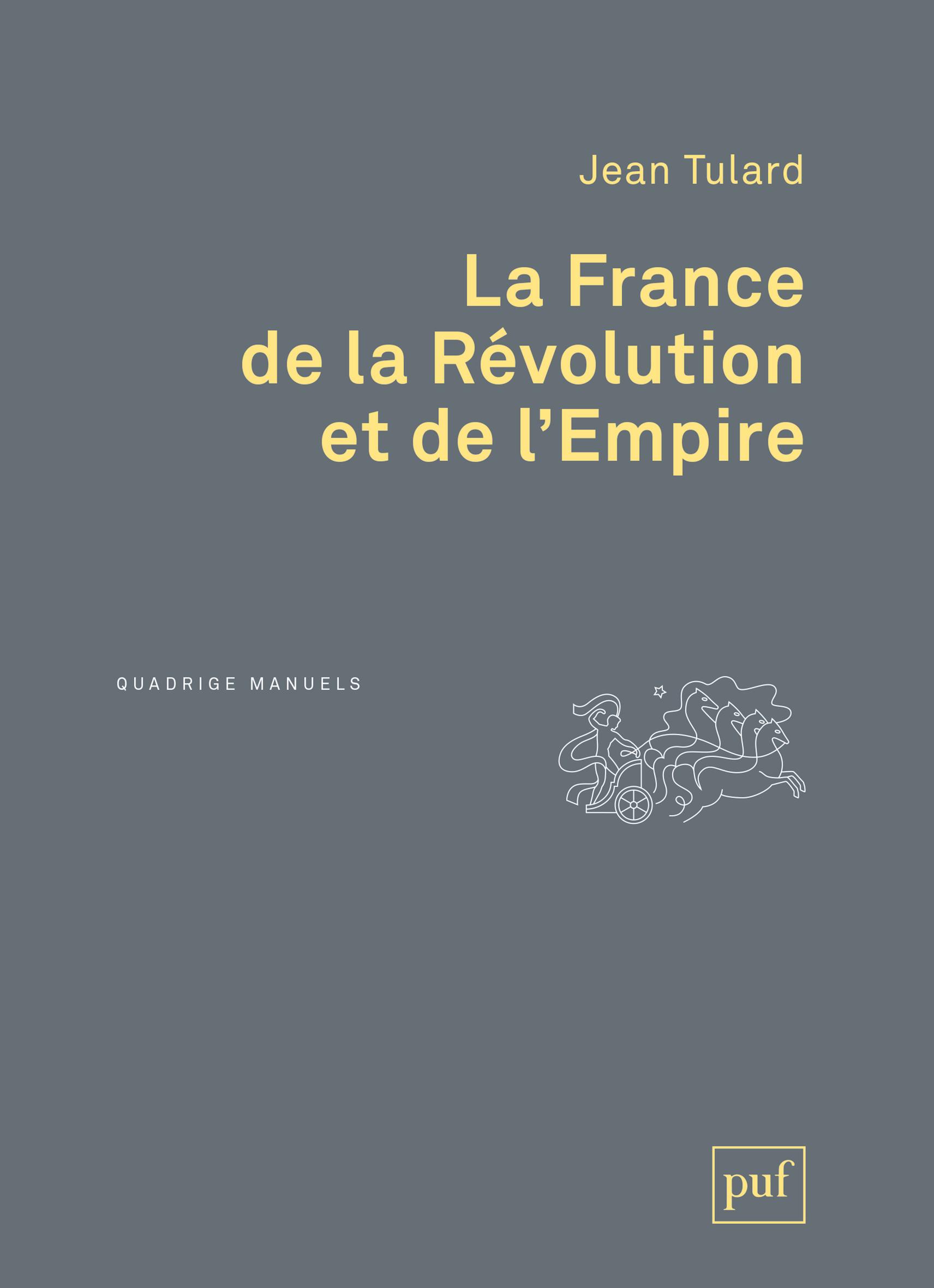 LA FRANCE DE LA REVOLUTION ET DE L'EMPIRE (2ED)