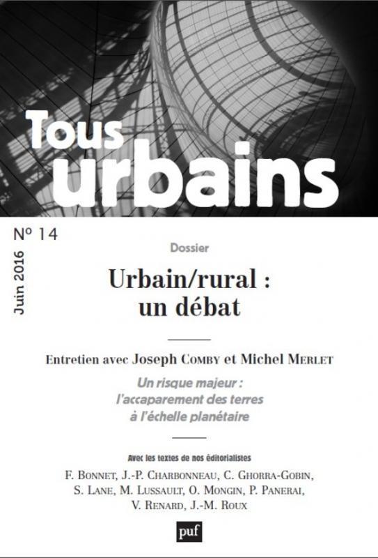 TOUS URBAINS N  14 (2016) - LE RURAL ET L'URBAIN