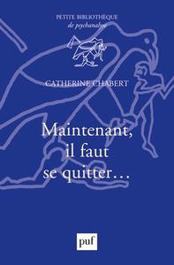MAINTENANT, IL FAUT SE QUITTER...