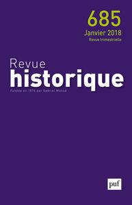 REVUE HISTORIQUE 2018, N  685