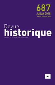 REVUE HISTORIQUE 2018, N  687